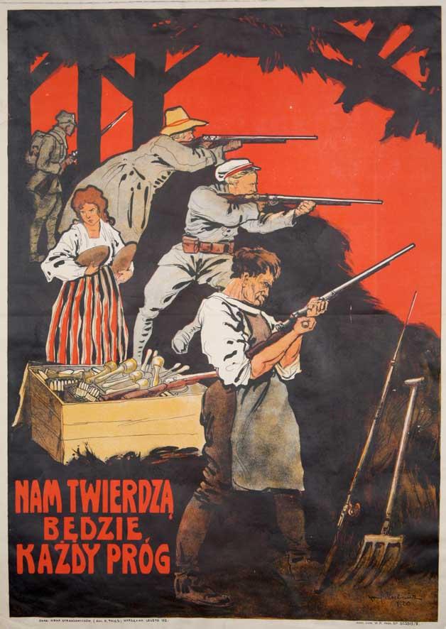 """Plakat: """"NAM TWIERDZĄ BĘDZIE KAŻDY PRÓG"""""""