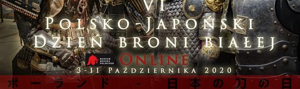 VI Polsko-Japoński Dzień Broni Białej Online
